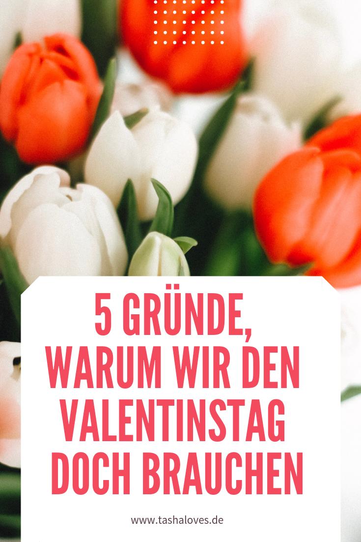 5 Gründe, warum wir den Valentinstag doch brauchen